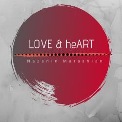 Nazanin Marashian- LOVE & heART